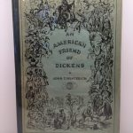An American Friend of Dickens