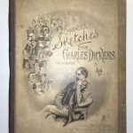 "The Characters of Charles Dickens Portrayed in a Series of Original Water Color Sketches By ""Kyd"