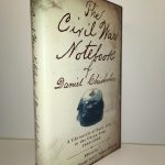 The Civil War Notebook of Daniel Chisholm: A Chronicle of Daily Life in the Union Army, 1864-1865