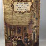 English Home Life 1500 to 1800