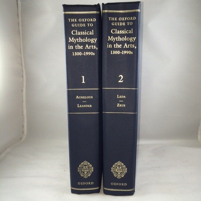 The Oxford Guide to Classical Mythology in the Arts, 1300-1900s 2 Vols.