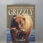 Grizzlies: Wilderness Legends (Northword Wildlife Series)