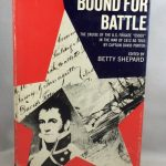 "Bound for Battle The Cruise of the U.S. Frigate ""Essex"" in the War of 1812 as Told by Captain David Porter"