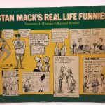Stan MacK's Real Life Funnies. Guarantee: All Dialogue Is Reported Verbatim