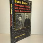 Ben's Story: Holocaust Letters with Selections from the Dutch Underground Press