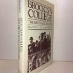 Brooklyn College: The First Half Century (Atlantic Studies on Society in Change)