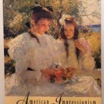 American Impressionism: Paintings of Promise