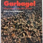 Garbage: where it comes from, where it goes