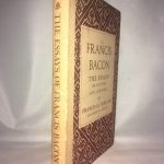 Francis Bacon: The Essays or Counsels, Civil and Moral, of Francis Ld. Verulam - Viscount St. Albans