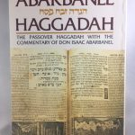 Abarbanel Haggadah: The Passover Haggadah With the Commentary of Don Isaac Abarbanel (Artscroll Mesorah Series)