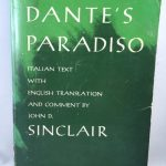 Dante's Paradiso: Italian Text with English Translation and Commentary