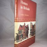 Homes in Britain: From the Earliest Times to 1900