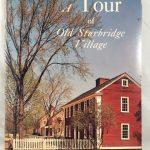 A Tour of Old Sturbridge Village
